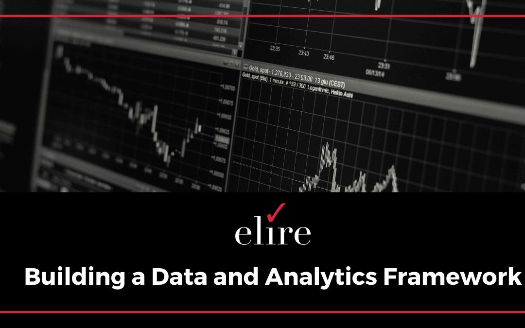 Building a Data and Analytics Framework